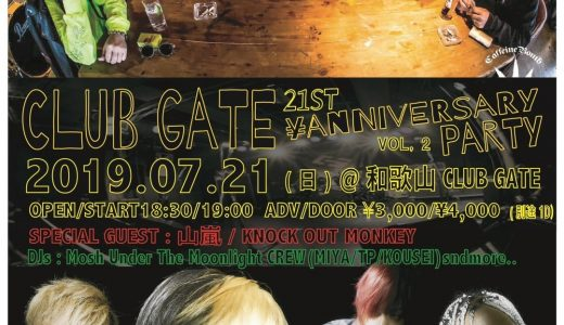 2019/07/21 和歌山CLUB GATE 21st Anniversary Party vol.2